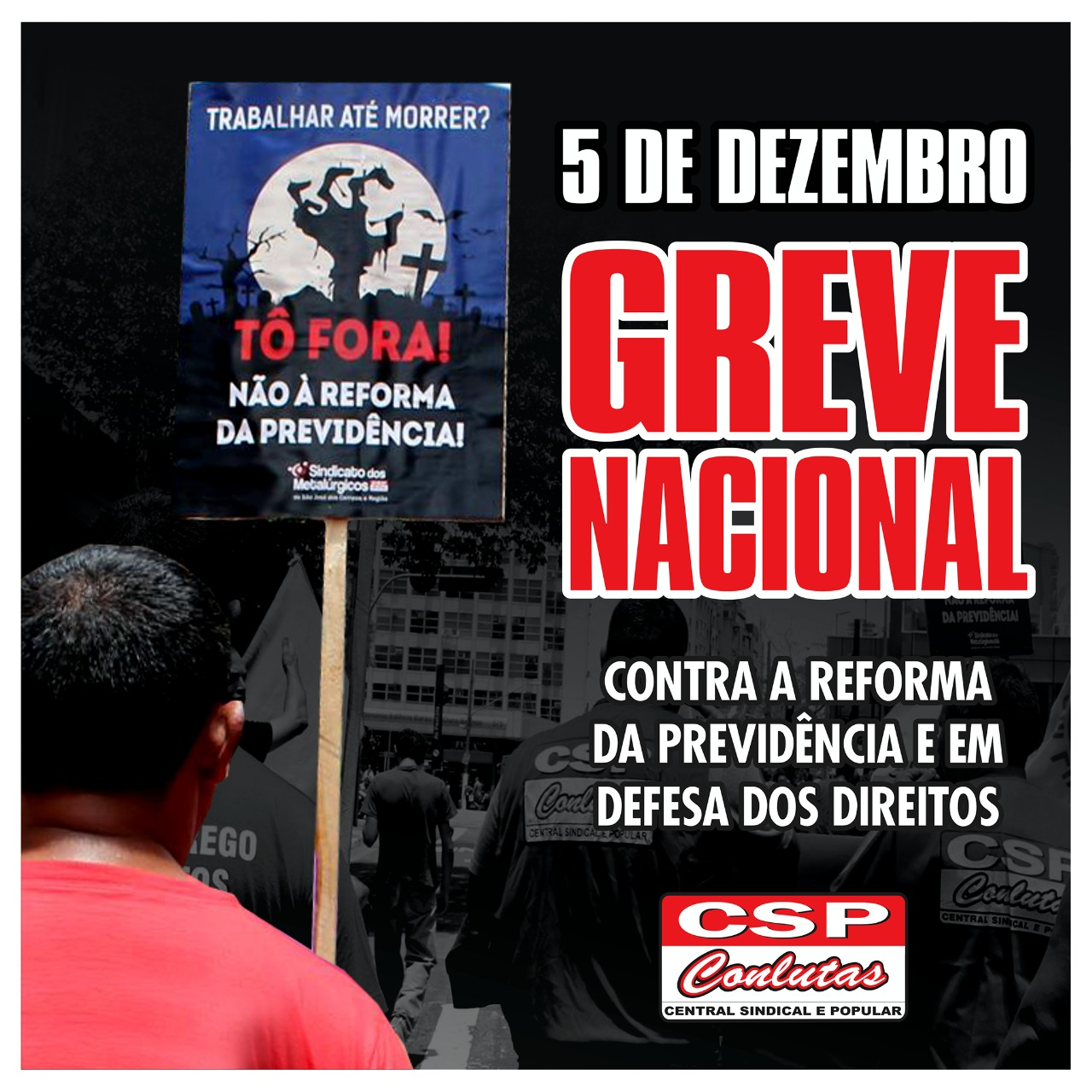 Centrais convocam Greve Nacional dia 5/12 contra Reforma da Previdência e em defesa dos direitos