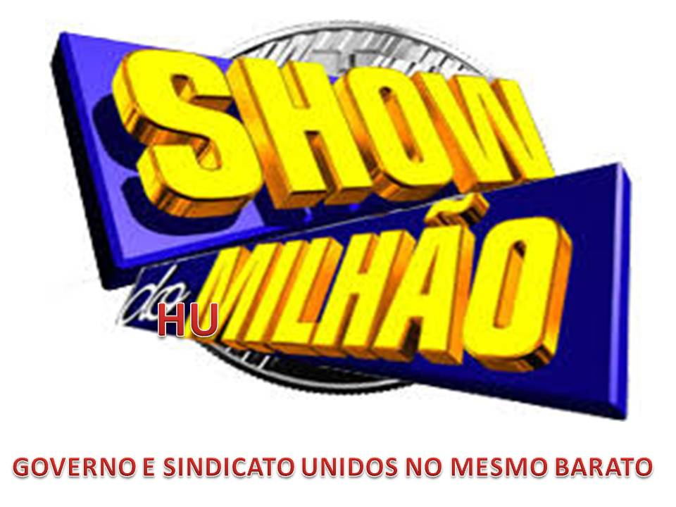 SHOW DO huMILHÃO